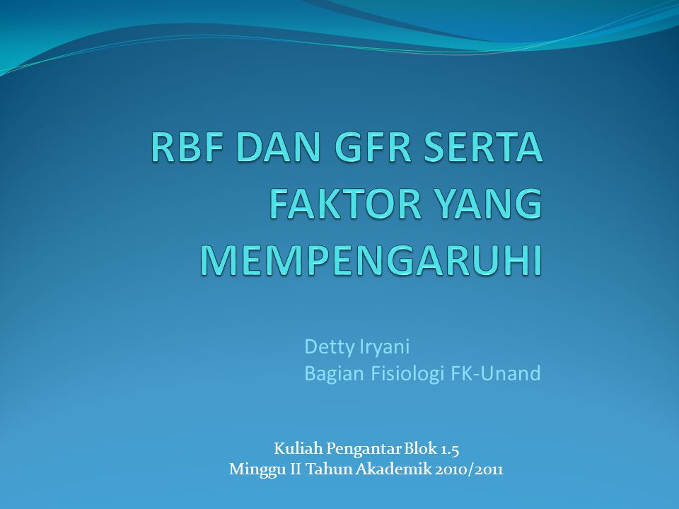 rbf dan gfr serta faktor yang mempengaruhi