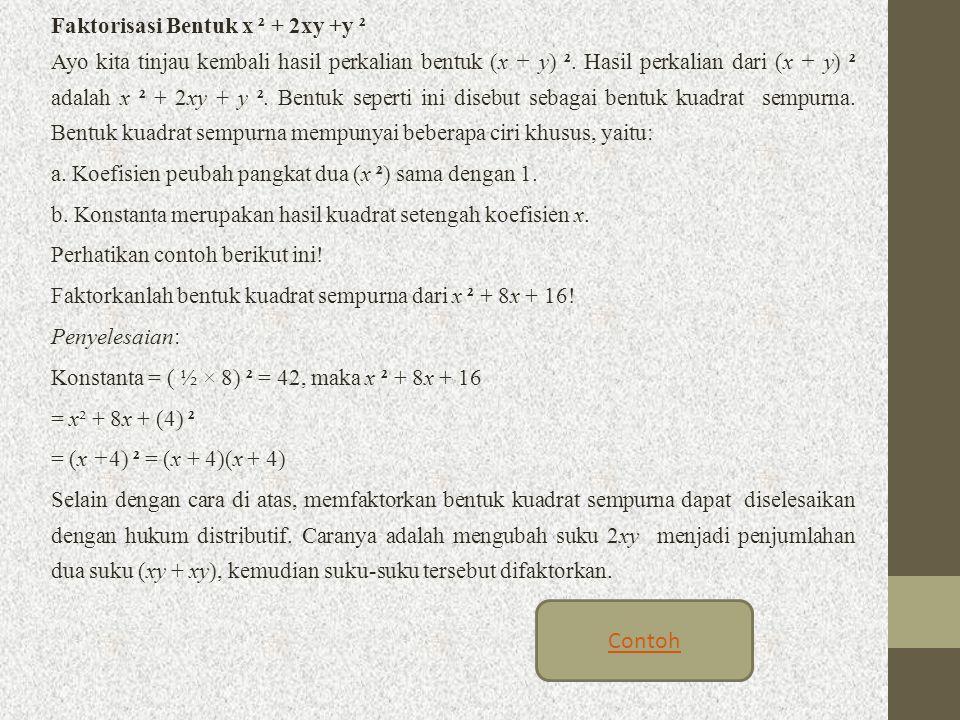 Contoh Faktorisasi Bentuk x ² + 2xy +y ²