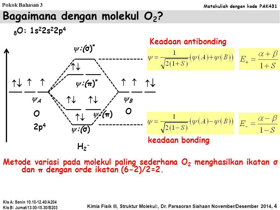 Bagaimana dengan molekul O2