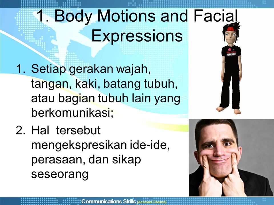 1. Body Motions and Facial Expressions