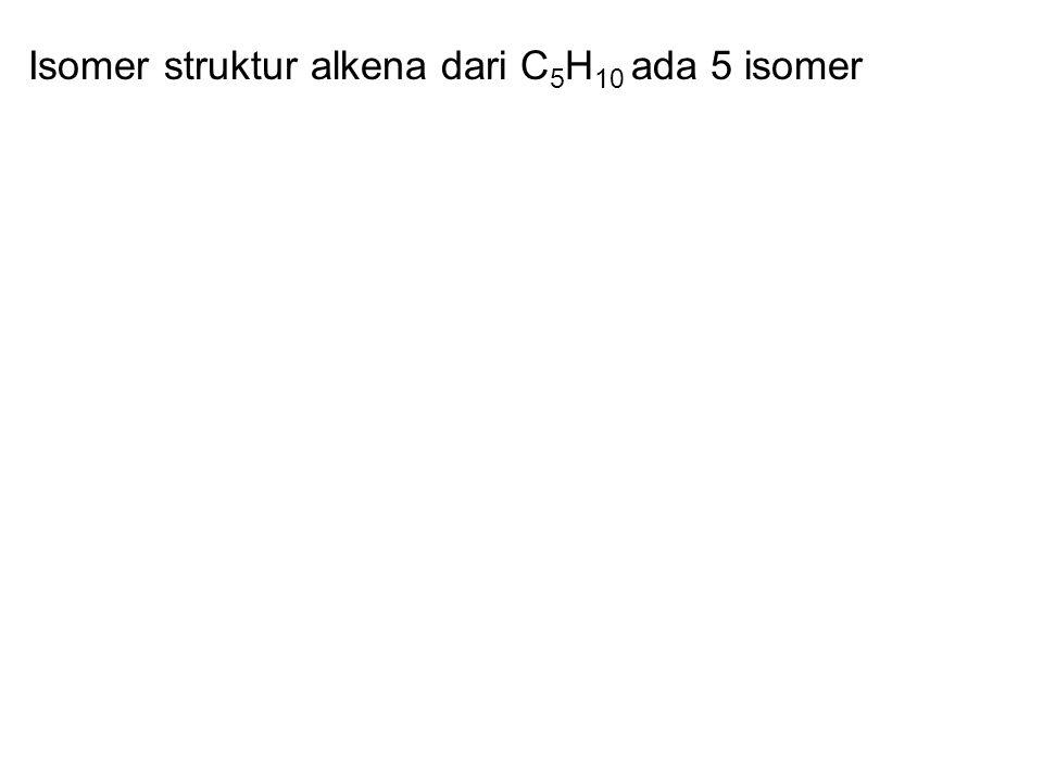 Isomer struktur alkena dari C5H10 ada 5 isomer