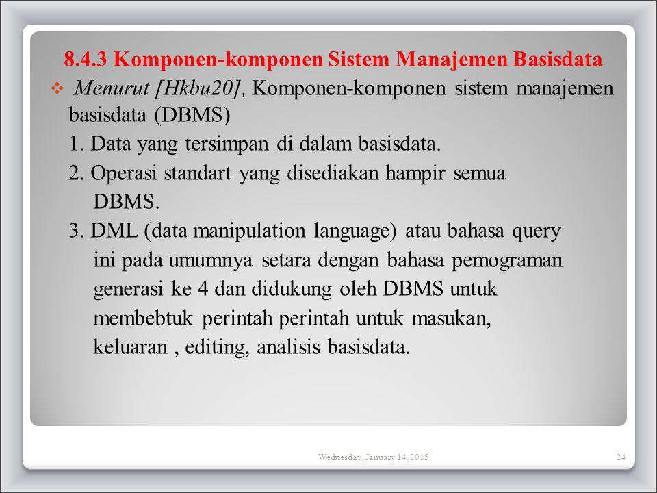 8.4.3 Komponen-komponen Sistem Manajemen Basisdata
