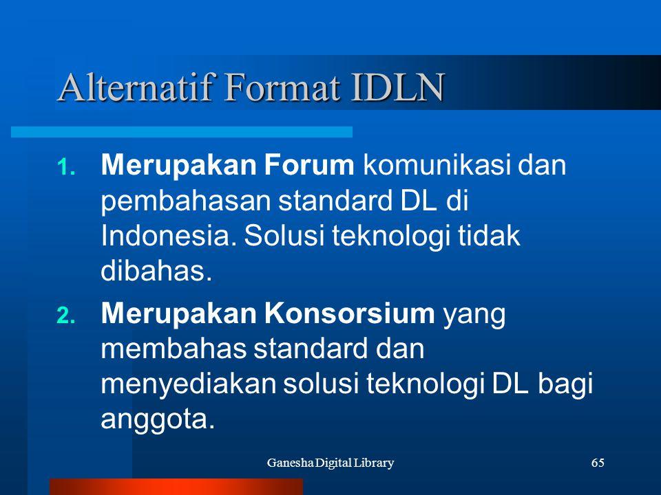 Alternatif Format IDLN
