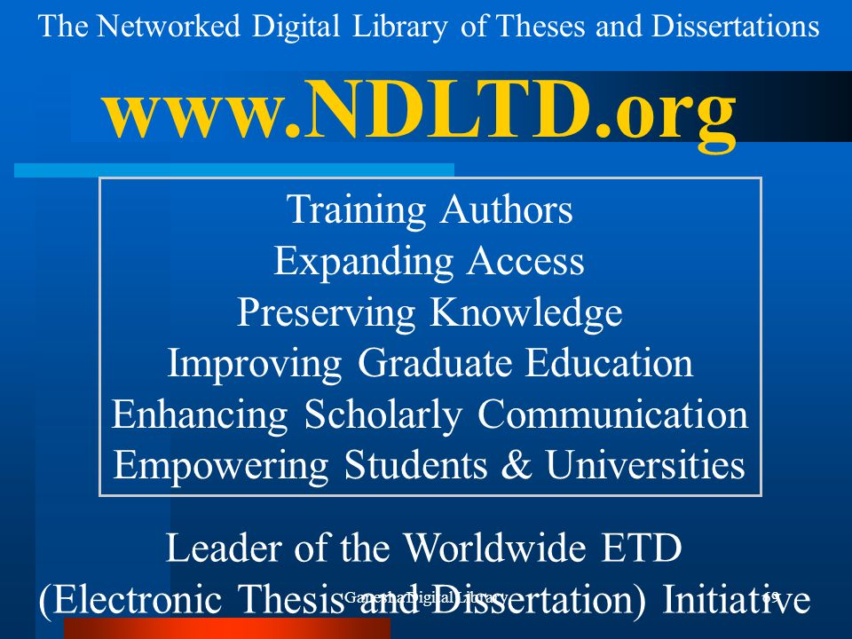 www.NDLTD.org Training Authors Expanding Access Preserving Knowledge