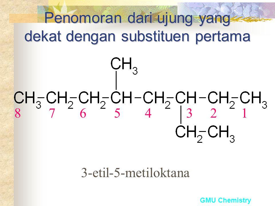 Penomoran dari ujung yang dekat dengan substituen pertama