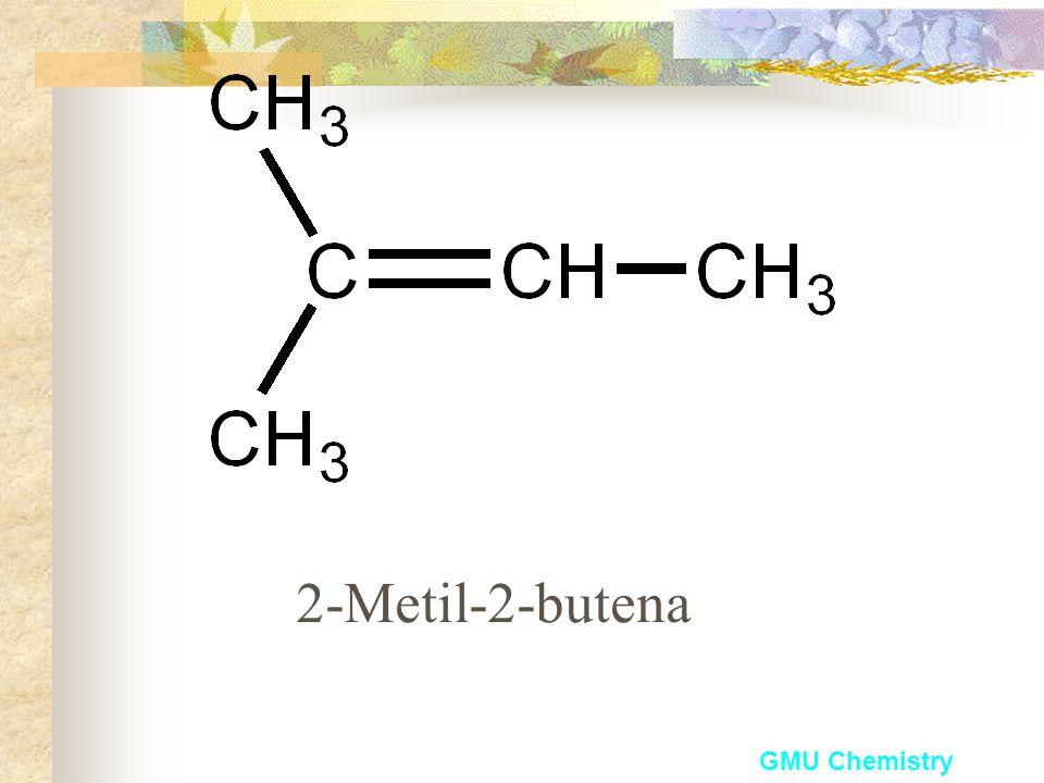 2-Metil-2-butena GMU Chemistry