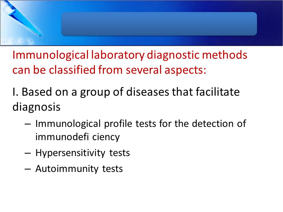 I. Based on a group of diseases that facilitate diagnosis