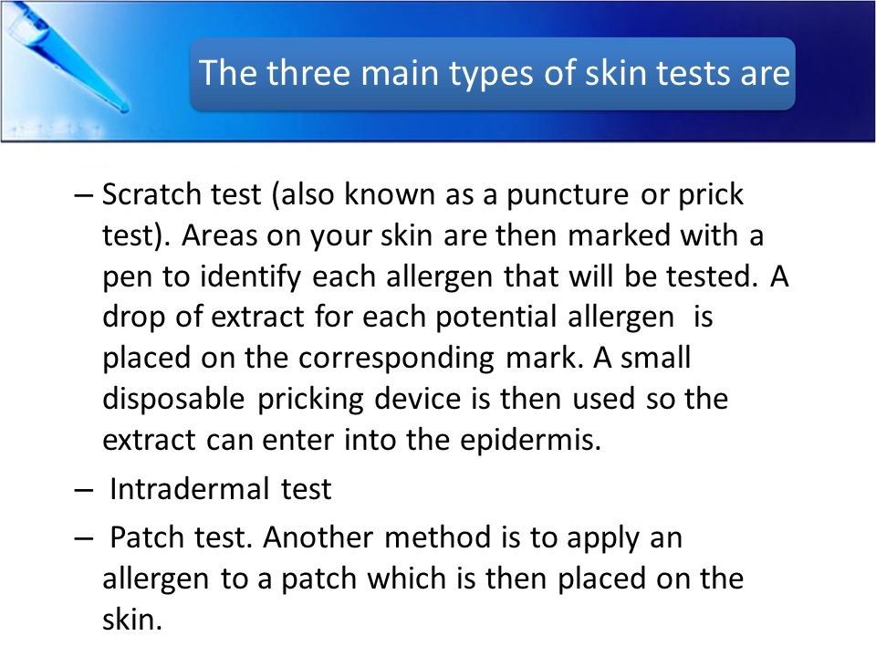 The three main types of skin tests are