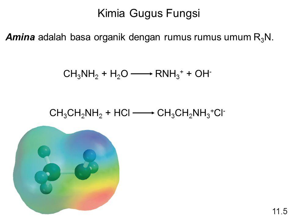 Kimia Gugus Fungsi Amina adalah basa organik dengan rumus rumus umum R3N. CH3NH2 + H2O RNH3+ + OH-
