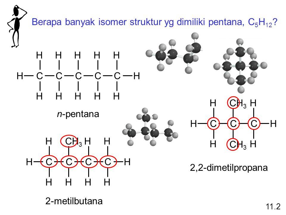 Berapa banyak isomer struktur yg dimiliki pentana, C5H12