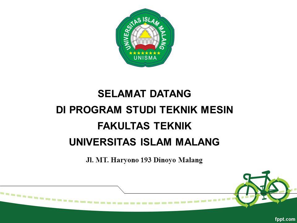 DI PROGRAM STUDI TEKNIK MESIN FAKULTAS TEKNIK UNIVERSITAS ISLAM MALANG
