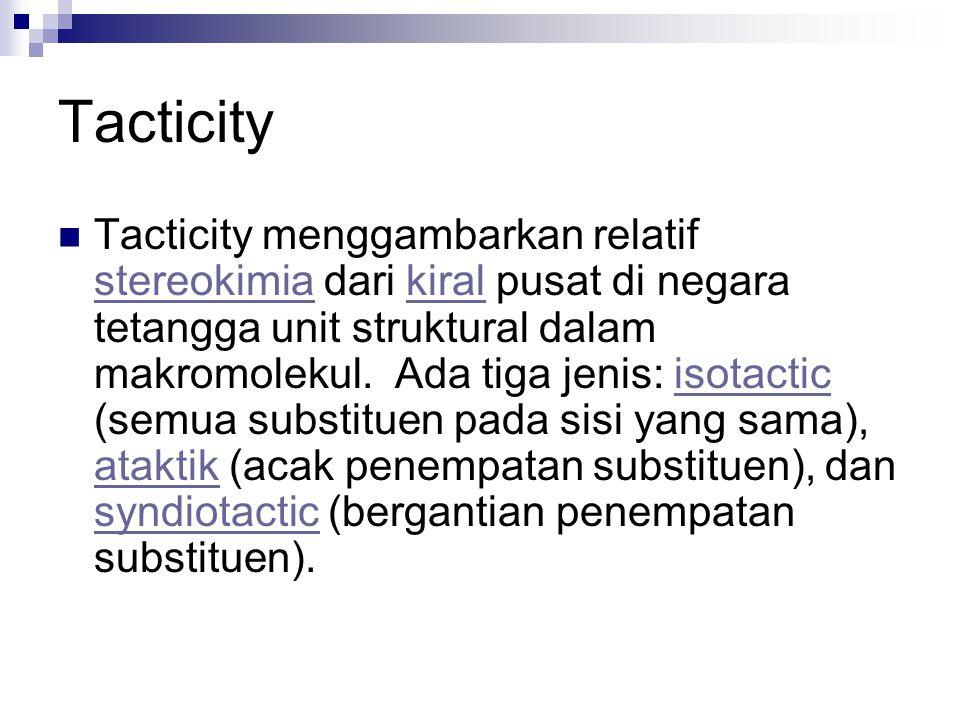 Tacticity