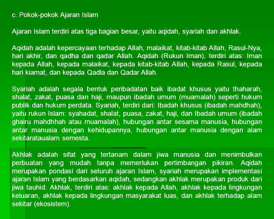 c. Pokok-pokok Ajaran Islam