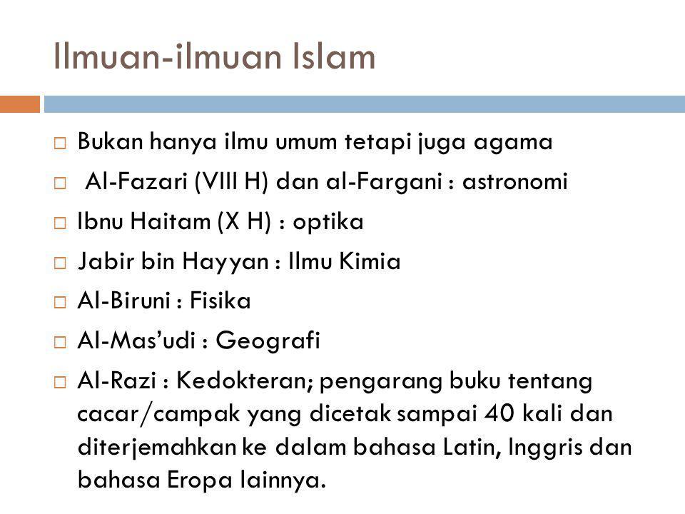 Ilmuan-ilmuan Islam Bukan hanya ilmu umum tetapi juga agama