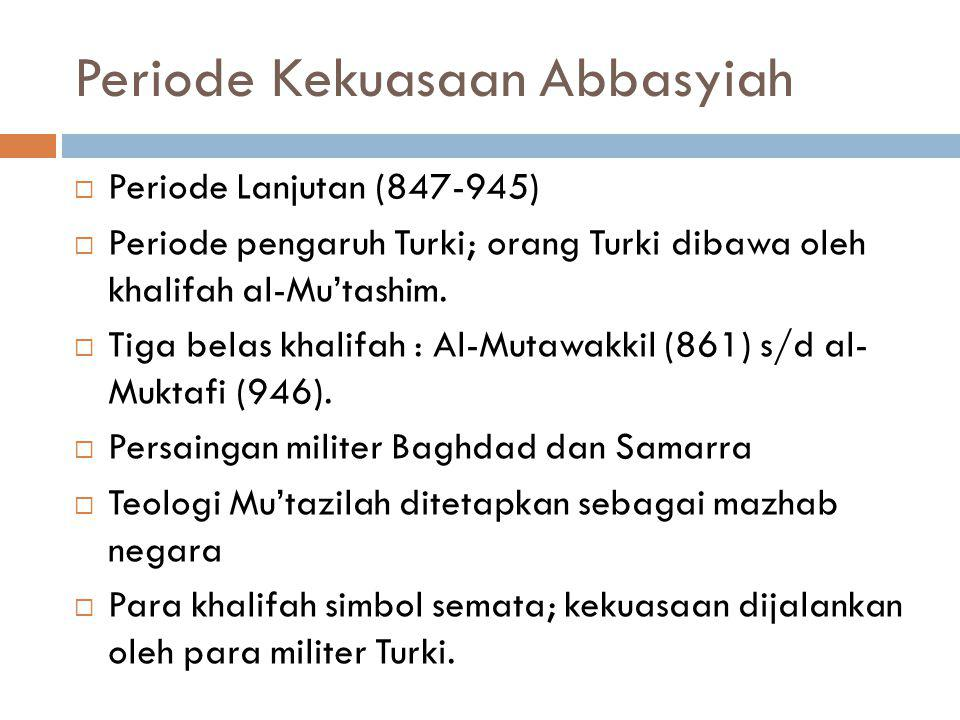 Periode Kekuasaan Abbasyiah