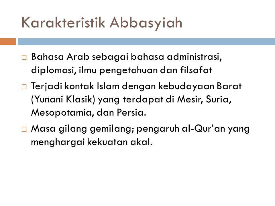 Karakteristik Abbasyiah