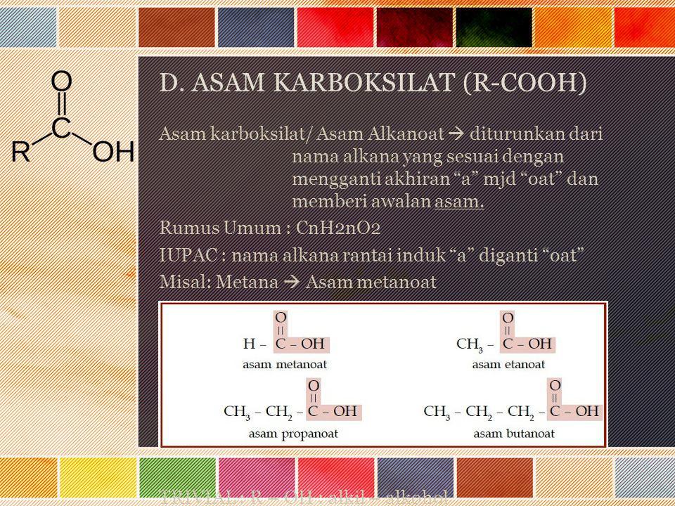 D. ASAM KARBOKSILAT (R-COOH)