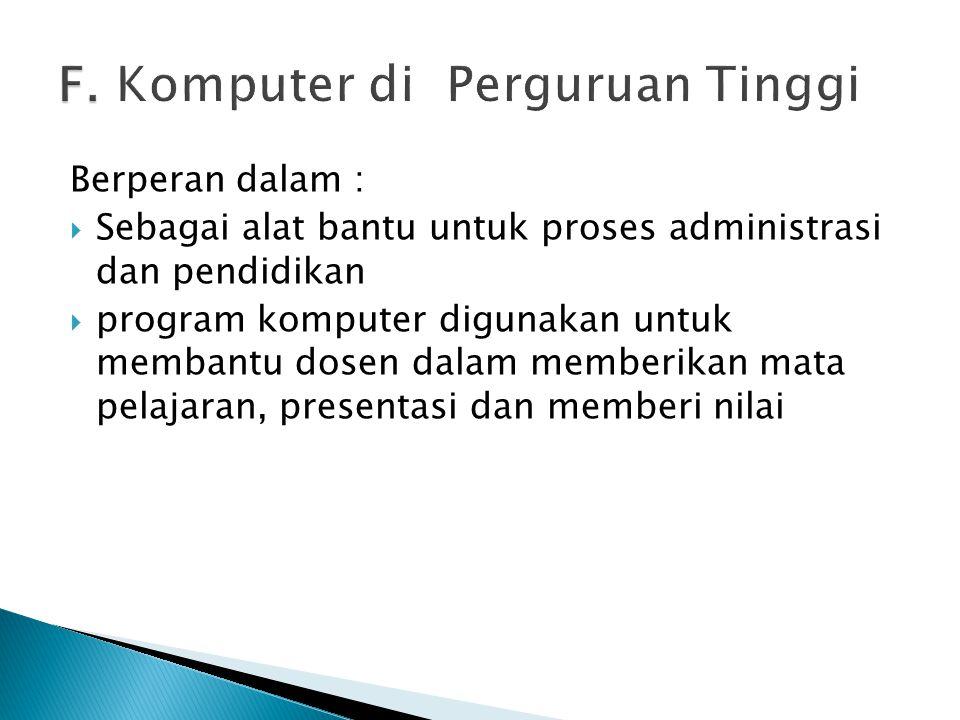 F. Komputer di Perguruan Tinggi
