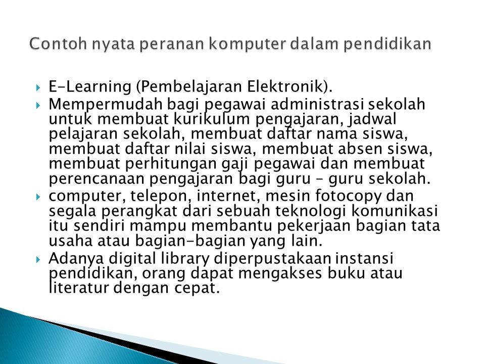 Contoh nyata peranan komputer dalam pendidikan