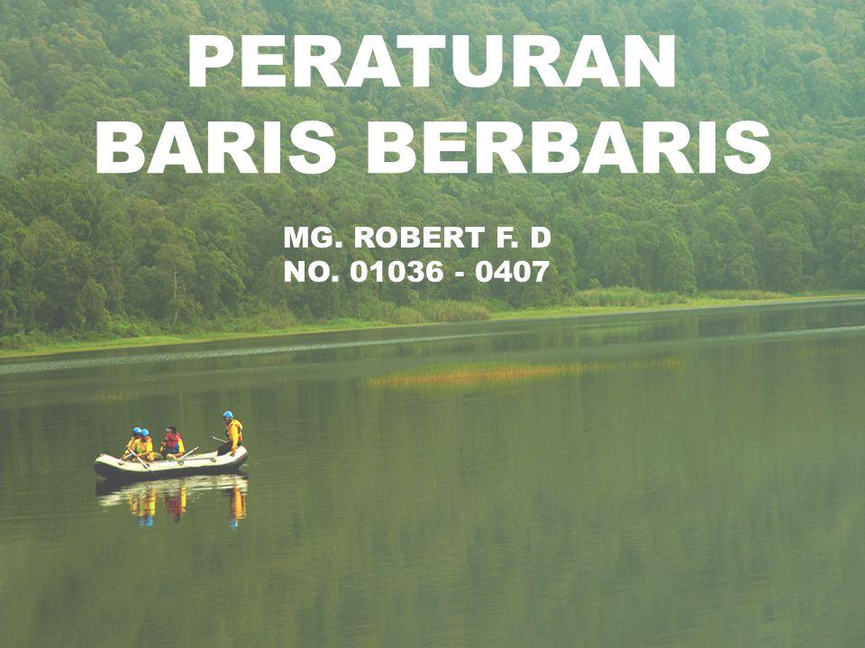 PERATURAN BARIS BERBARIS
