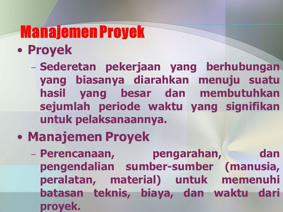 Manajemen Proyek Proyek Manajemen Proyek