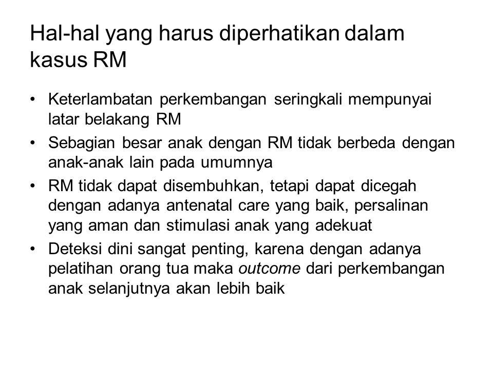 Hal-hal yang harus diperhatikan dalam kasus RM