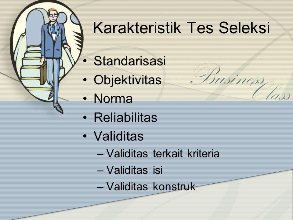 Karakteristik Tes Seleksi