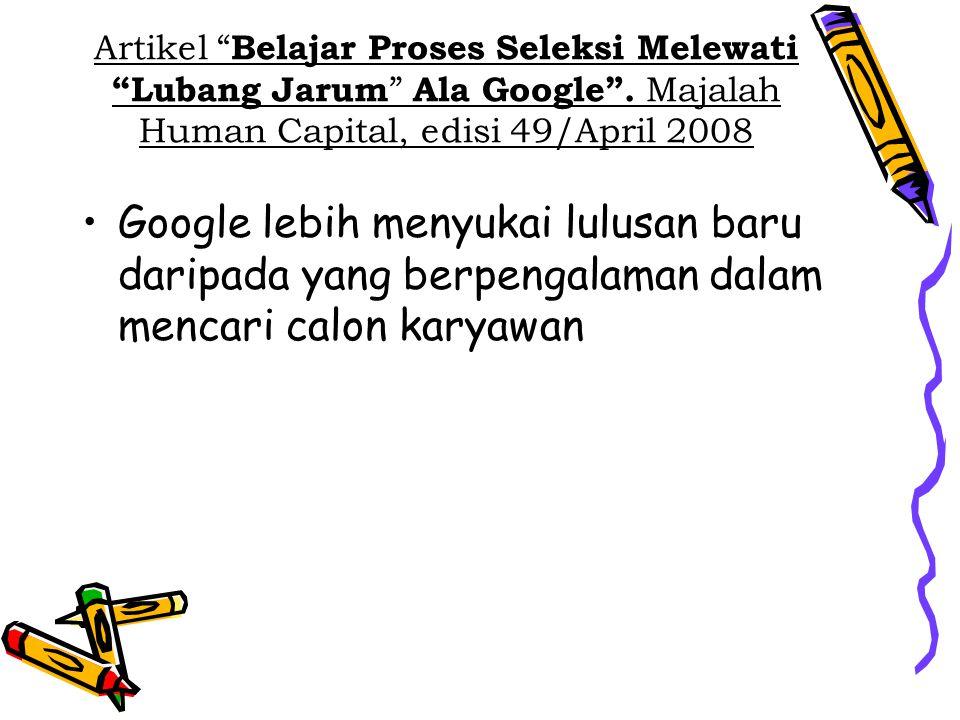 Artikel Belajar Proses Seleksi Melewati Lubang Jarum Ala Google
