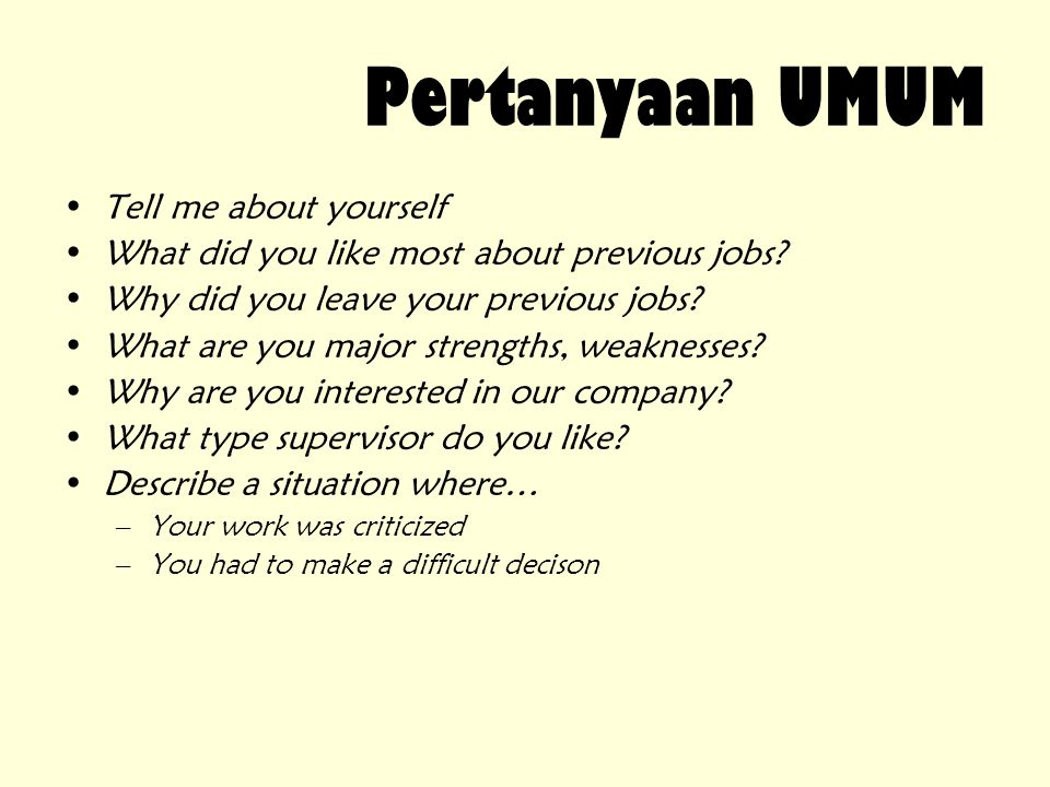 Pertanyaan UMUM Tell me about yourself