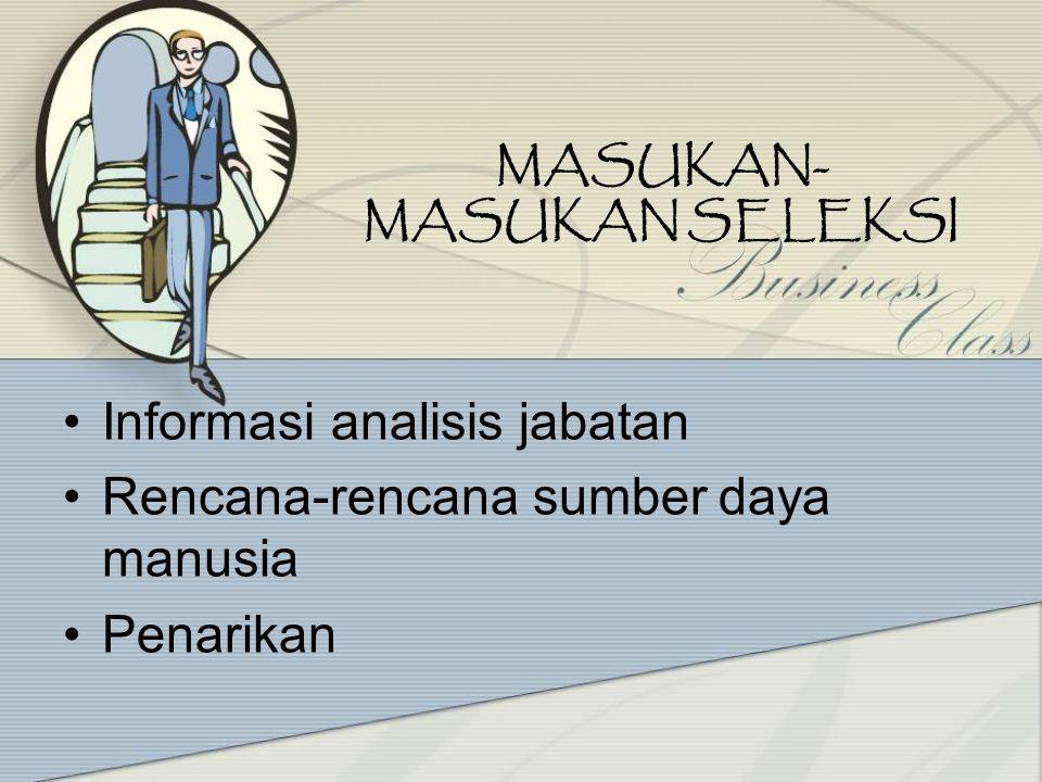 MASUKAN-MASUKAN SELEKSI