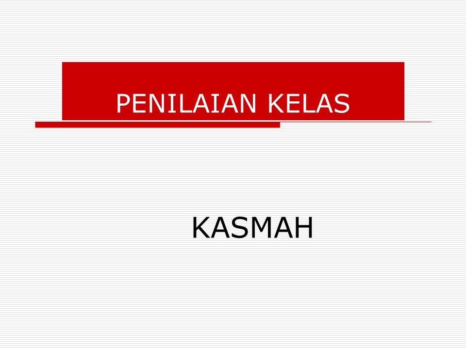 PENILAIAN KELAS KASMAH