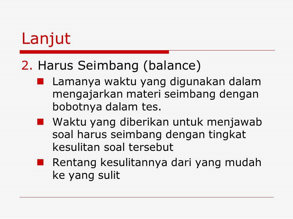 Lanjut 2. Harus Seimbang (balance)