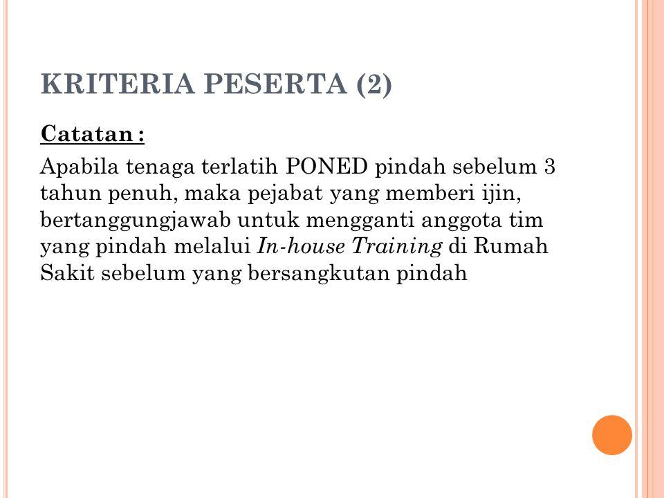 KRITERIA PESERTA (2) Catatan :
