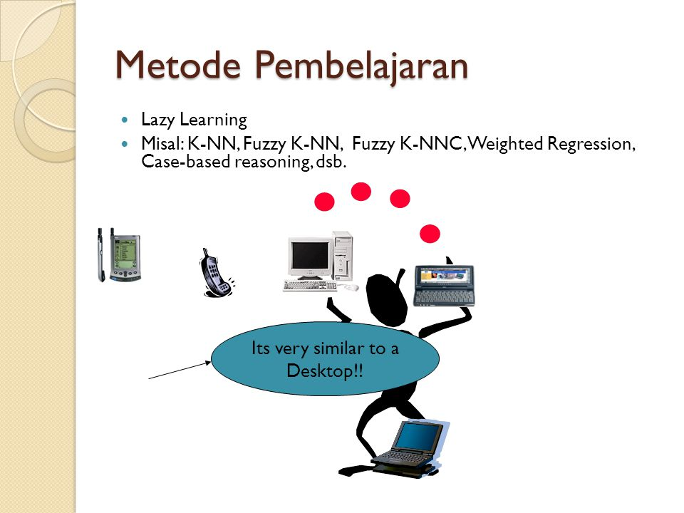 Metode Pembelajaran Lazy Learning