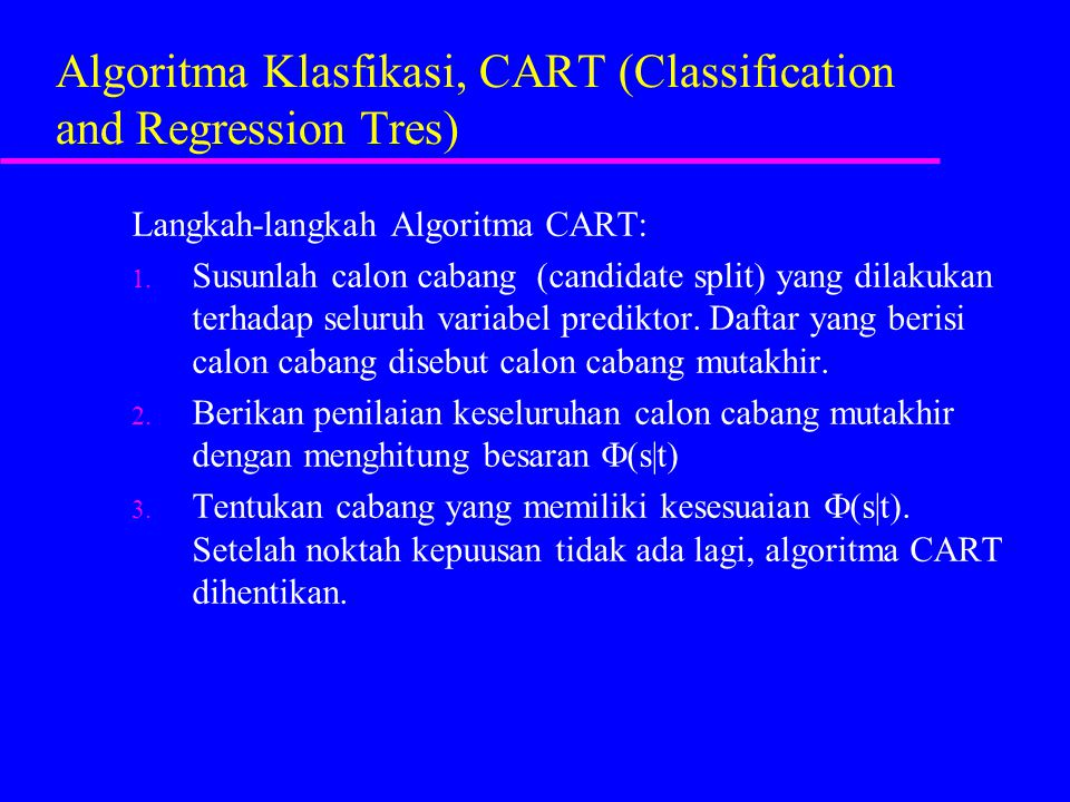 Algoritma Klasfikasi, CART (Classification and Regression Tres)