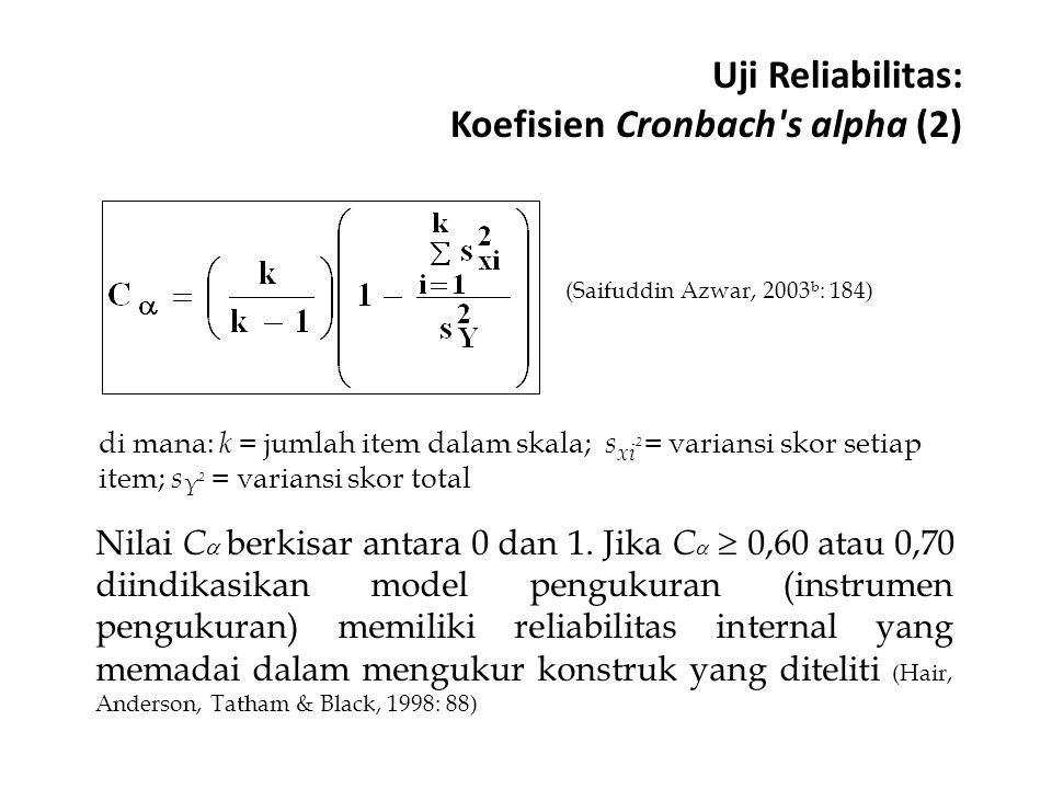 Uji Reliabilitas: Koefisien Cronbach s alpha (2)