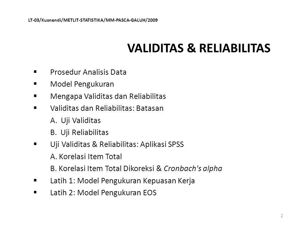 VALIDITAS & RELIABILITAS