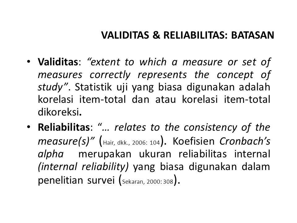 VALIDITAS & RELIABILITAS: BATASAN