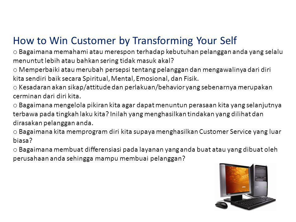 How to Win Customer by Transforming Your Self