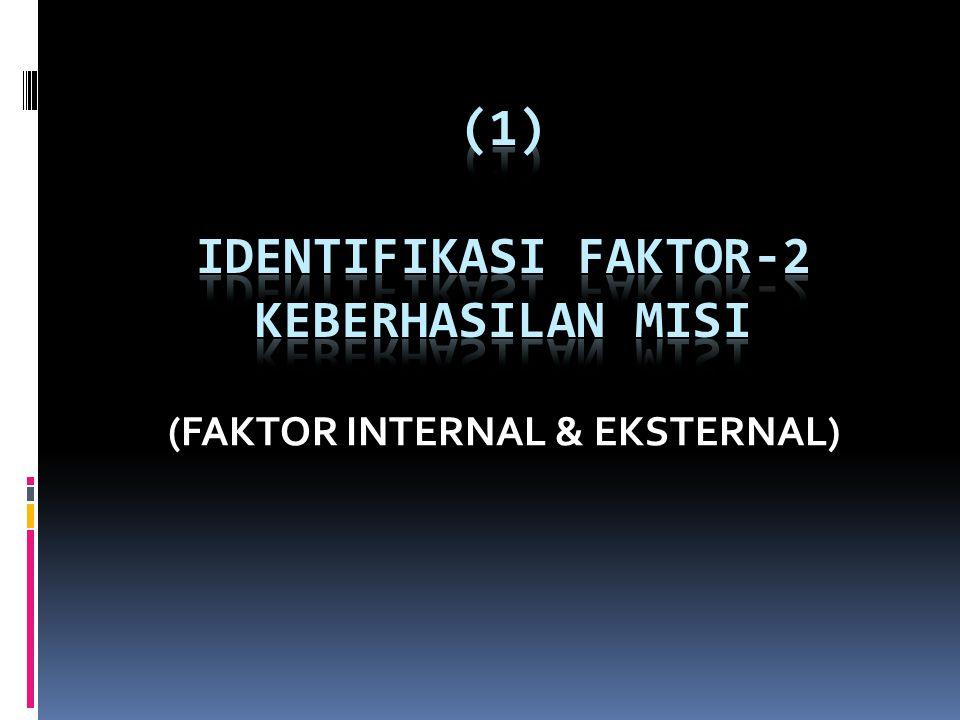 (1) IDENTIFIKASI FAKTOR-2 KEBERHASILAN MISI