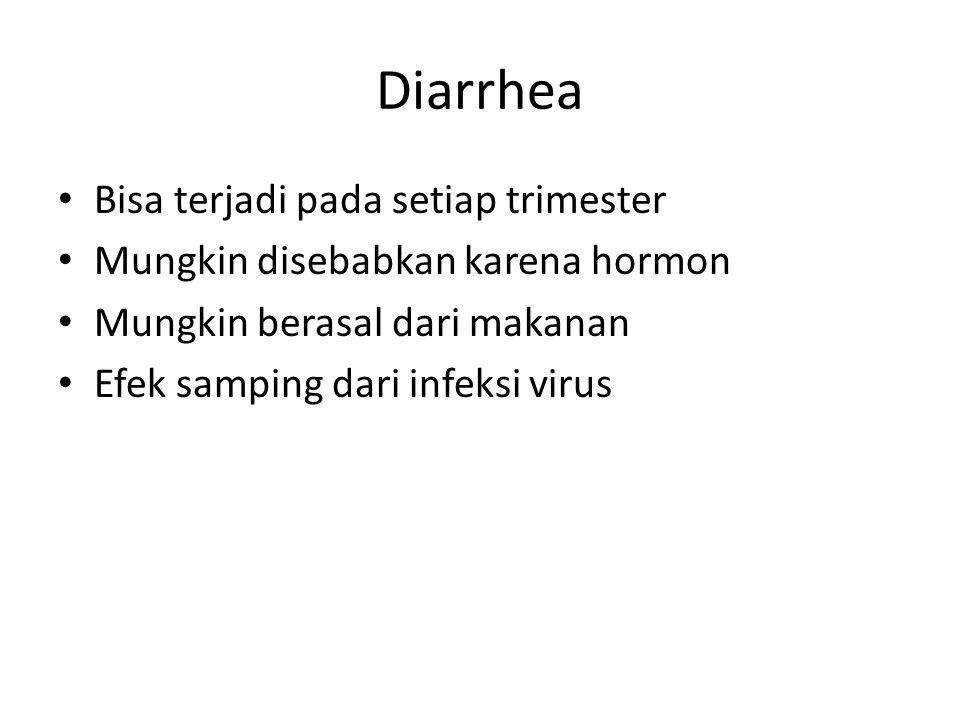Diarrhea Bisa terjadi pada setiap trimester