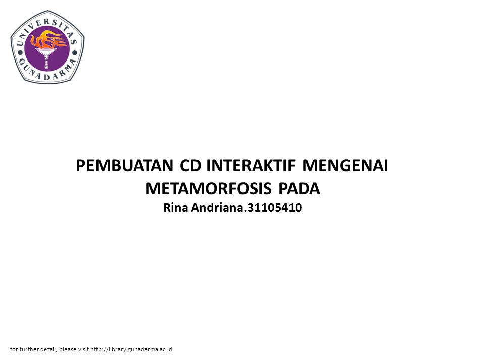 PEMBUATAN CD INTERAKTIF MENGENAI METAMORFOSIS PADA Rina Andriana