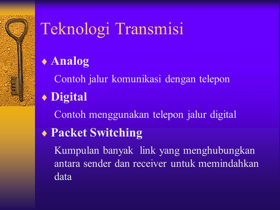 Teknologi Transmisi Analog Digital Packet Switching