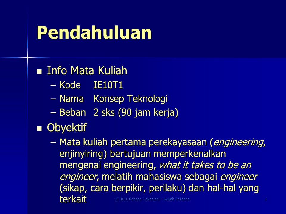 IE10T1 Konsep Teknologi - Kuliah Perdana