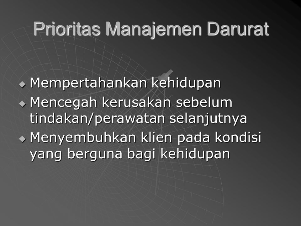 Prioritas Manajemen Darurat