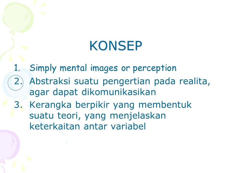 KONSEP Simply mental images or perception