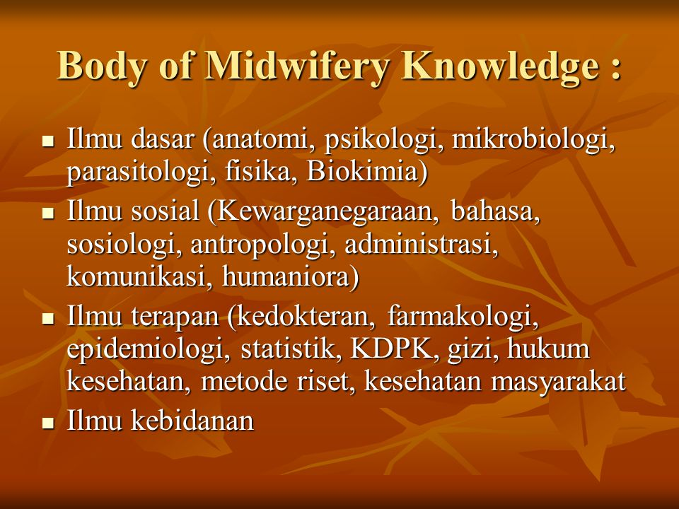 Body of Midwifery Knowledge :