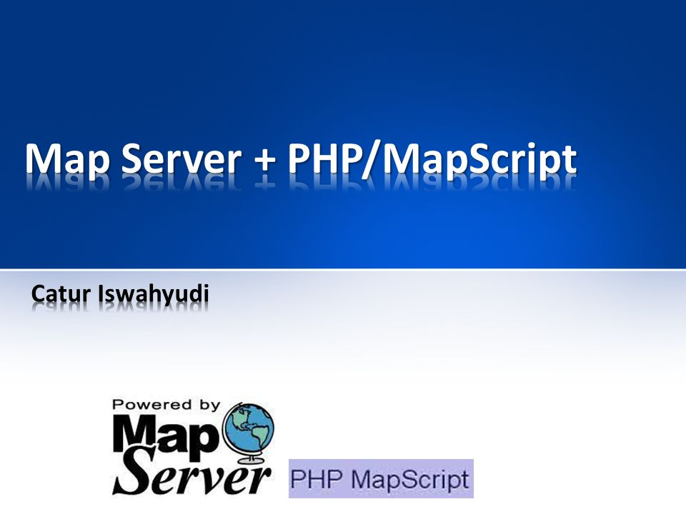 Map Server + PHP/MapScript