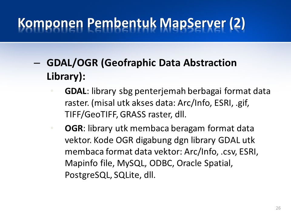 Komponen Pembentuk MapServer (2)