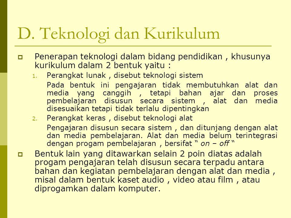 D. Teknologi dan Kurikulum
